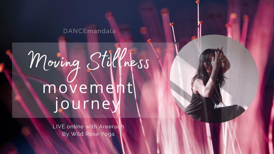 ZOOM LIVE STREAM DANCEmandala with Areeradh – Moving Stillness Meditation