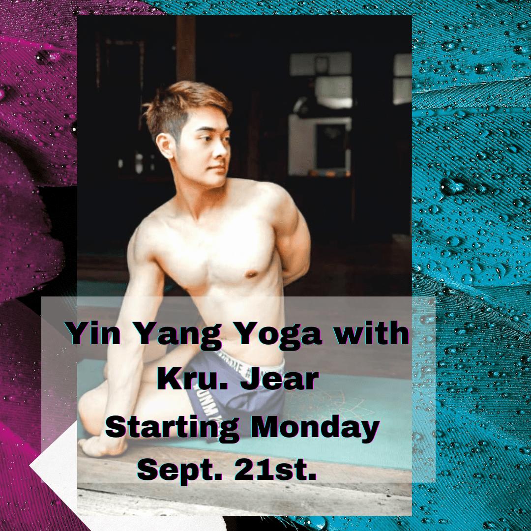 * Yin Yang Yoga Flow  with Kru. Jear